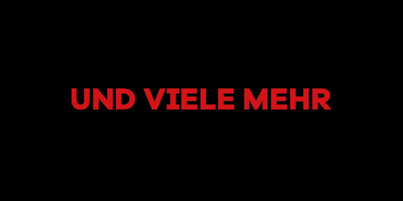 UND VIELE MEHR